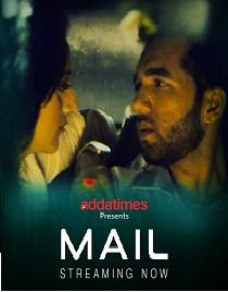 Mail (2020) Addatimes Originals Bengali Short Film