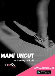 Mami Uncut (2021) Hindi Short Film