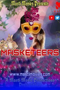 Masketeers (2021) MastiMovies Hindi Short Film