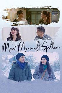 Meet Me In St. Gallen (2018)