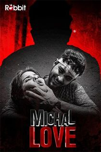 Michal Love (2021) RabbitMovies Hindi Web Series
