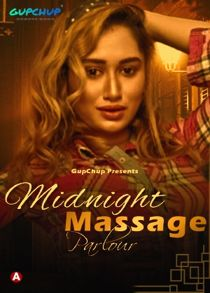 Midnight Massage Parlour (2021) Hindi Web Series