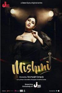 Mishmi (2019) Complete Web Series