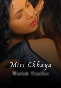 Miss Chhaya (2021) KiwiTv Hindi Web Series