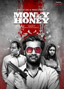 M0ney Honey (2021) Complete Hindi Web Series