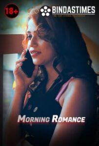 Morning Romance (2021) BindasTimes Hindi Short Film