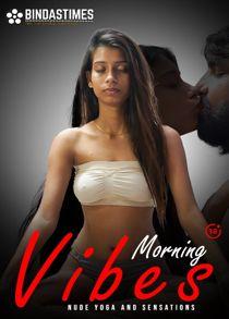 Morning Vibes (2021) Hindi Short Film
