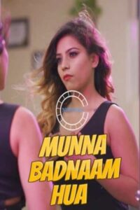 Munna Badnaam Hua (2021) NueFliks Hindi Web Series