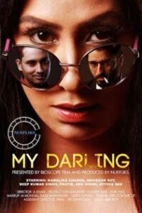 My Darling (2021) Nuefliks Hindi Short Film
