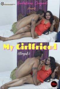My Girlfriend (2021) BindasTimes Bengali Short Film