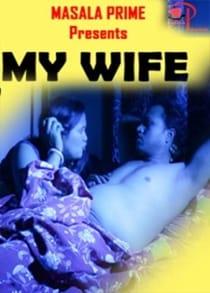 My Wife (2021) Hindi Short Film