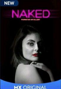 Naked (2020) Complete Hindi Web Series