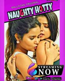 Naughty Hotty (2020) Balloons Hindi Web Series