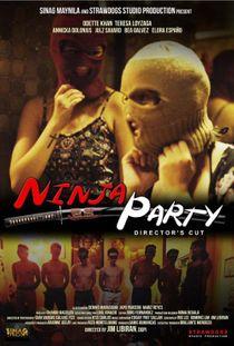 Ninja Party (2015) Director's Cut