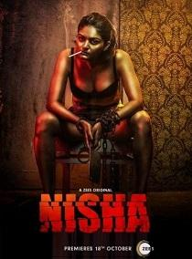 Nisha (2019) Zee5 Originals Hindi Web Series S01 Complete