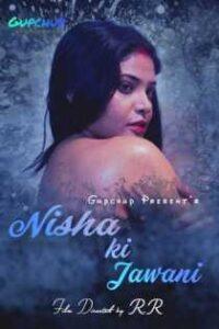 Nisha ki Jawani (2020) Gupchup Web Series