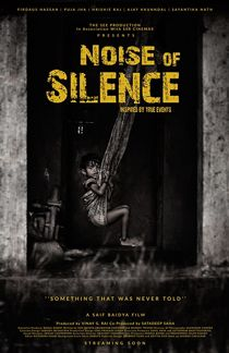 Noise Of Silence (2021) Full Bollywood Movie