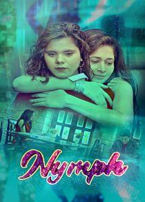 Nymph (2021) Complete Hindi Web Series