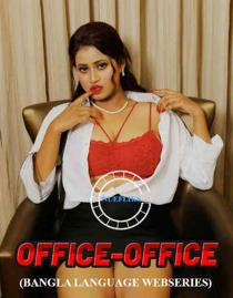 Office Office (2021) NueFliks Bengali Web Series
