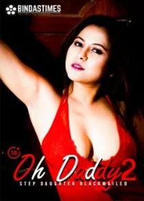 Oh Daddy 2 (2021) Hindi Short Film