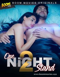 One Night Stand 2 (2021) BoomMovies Originals Hindi Short Film
