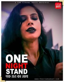 One Night Stand (2021) CinemaDosti Originals Hindi Short Film