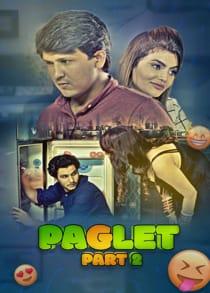 Paglet Part 2 (2021) Complete Hindi Web Series