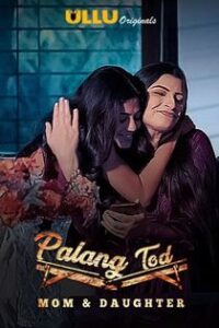 Palang Tod (2020) Ullu Originals Hindi Web Series