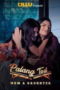 Palang Tod (2020) Ullu Originals Hindi Web Series