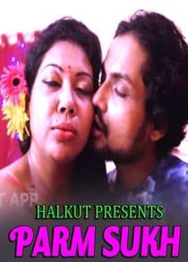 Parm Sukh (2021) Hindi Short Film