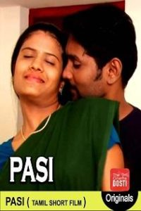 Pasi (2019) CinemaDosti Originals Short Film