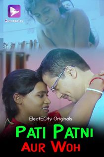Pati Patni Aur Woh (2020) Hindi Web Series