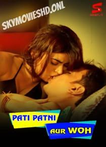 Pati Patni Aur Woh (2021) Complete Hindi Web Series