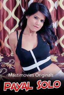 Payal Solo (2021) MastiMovies Originals Hot Video