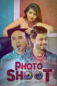 Photoshoot (2021) KooKu Originals Complete Hindi Web Series