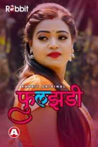Phuljhadi (2021) Rabbit Complete Hindi Web Series