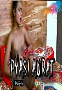 Pyasi Aurat (2021) Hindi Short Film