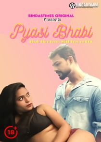 Pyasi Bhabi (2021) BindasTimes Hindi Short Film