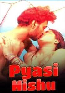 Pyasi Nishu (2021) Cliff Movies Hindi Web Series