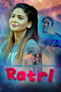 Ratri (2021) KooKu Originals Complete Hindi Web Series