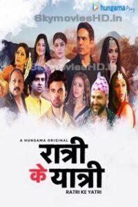Ratri Ke Yatri (2020) Complete Web Series