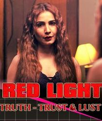 Red Light (2020) Complete Web Series