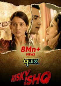 Risky Ishq (2021) Complete Hindi Web Series
