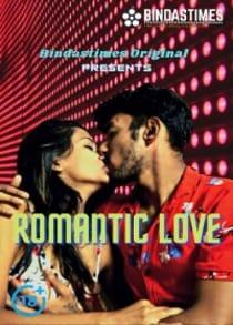 Romantic Love (2021) Hindi Short Film