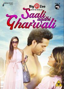 Saali Aadhi Gharwali (2021) Complete Hindi Web Series