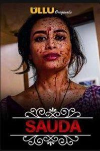 Charmsukh – Sauda (2019) S01 Ullu Originals Web Series