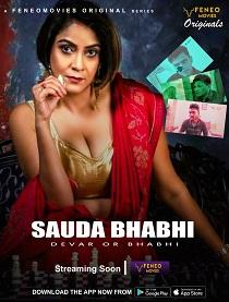Sauda Bhabhi (2020) Feneo Original Complete Web Series