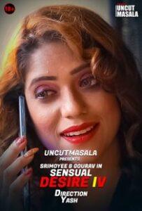 Sensual Desire 4 (2021) Uncut EightShots Hindi Short Film