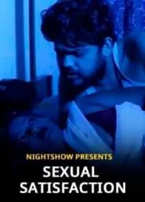 Sexual Satisfaction (2021) Hindi Short Film