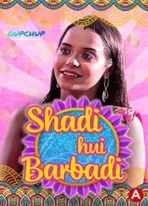 Shaadi Hui Baarbadi (2021) Hindi Web Series